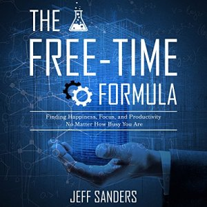 The Free-Time Formula audiobook cover art