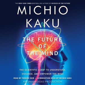 The Future of the Mind audiobook cover art