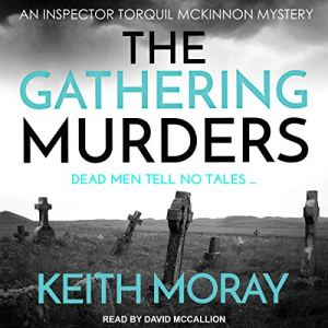 The Gathering Murders: Dead Men Tell No Tales... audiobook cover art