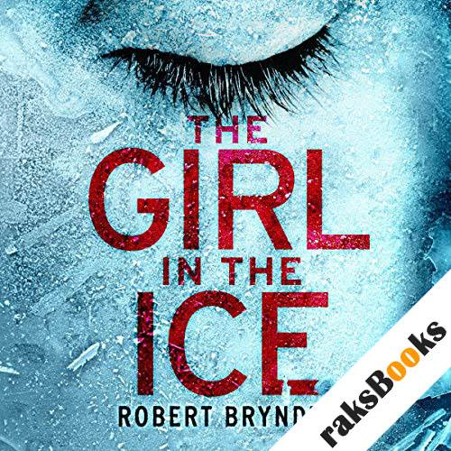 The Girl in the Ice audiobook cover art