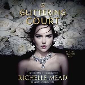 The Glittering Court: The Glittering Court, Book 1 audiobook cover art