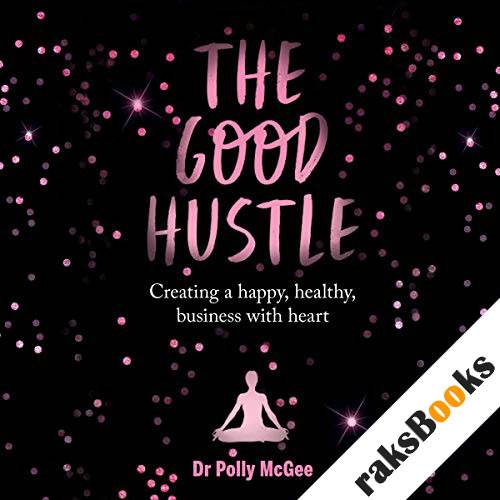 The Good Hustle audiobook cover art