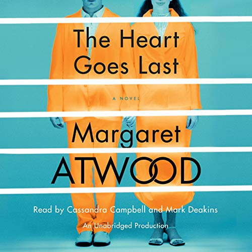 The Heart Goes Last audiobook cover art