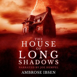 The House of Long Shadows  audiobook cover art