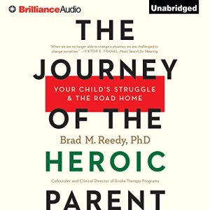The Journey of the Heroic Parent audiobook cover art