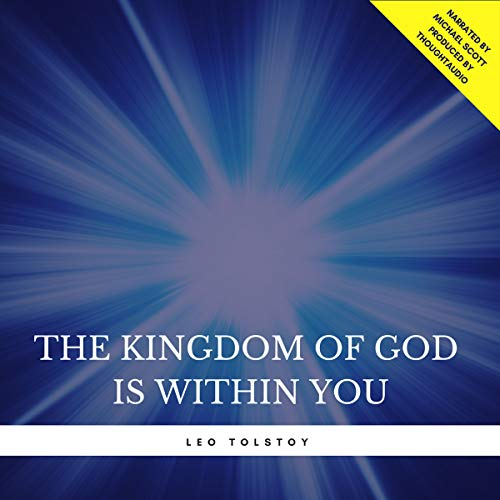 The Kingdom of God Is Within You audiobook cover art