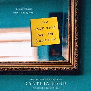 The Last Time We Say Goodbye audiobook cover art