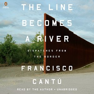 The Line Becomes a River audiobook cover art