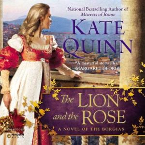 The Lion and the Rose audiobook cover art
