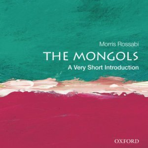 The Mongols: A Very Short Introduction  audiobook cover art
