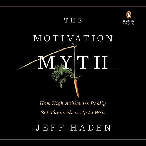 The Motivation Myth audiobook cover art