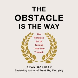 The Obstacle Is the Way audiobook cover art