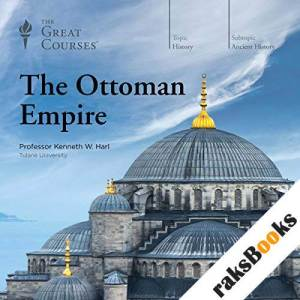 The Ottoman Empire audiobook cover art
