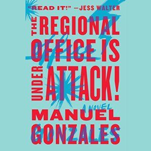 The Regional Office Is Under Attack! audiobook cover art