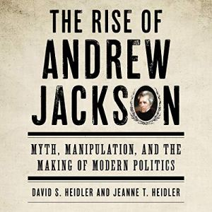 The Rise of Andrew Jackson audiobook cover art
