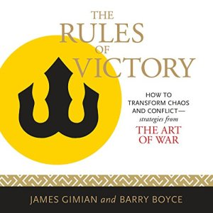 The Rules of Victory: How to Transform Chaos and Conflict audiobook cover art