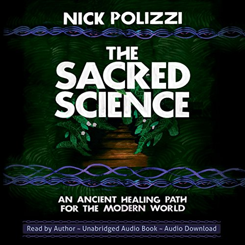 The Sacred Science audiobook cover art