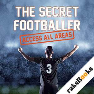 The Secret Footballer audiobook cover art