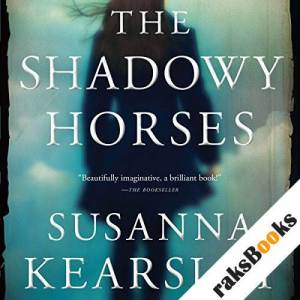 The Shadowy Horses audiobook cover art