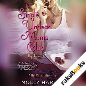 The Single Undead Moms Club audiobook cover art