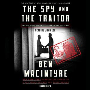 The Spy and the Traitor audiobook cover art