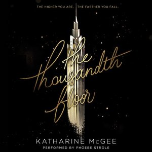 The Thousandth Floor audiobook cover art