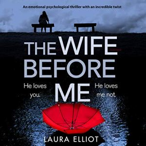 The Wife Before Me audiobook cover art