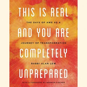 This Is Real and You Are Completely Unprepared audiobook cover art