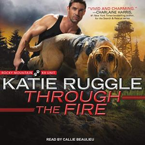 Through the Fire audiobook cover art