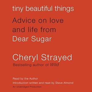 Tiny Beautiful Things audiobook cover art