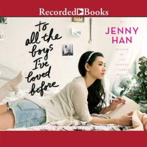 To All the Boys I've Loved Before audiobook cover art