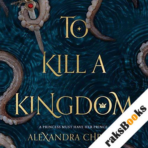 To Kill a Kingdom audiobook cover art