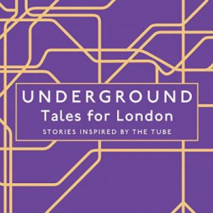 Underground: Tales for London audiobook cover art