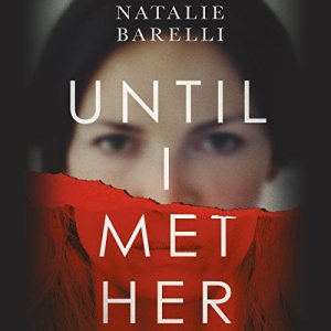 Until I Met Her audiobook cover art