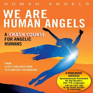 We are Human Angels audiobook cover art