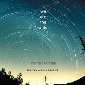 We Are the Ants audiobook cover art