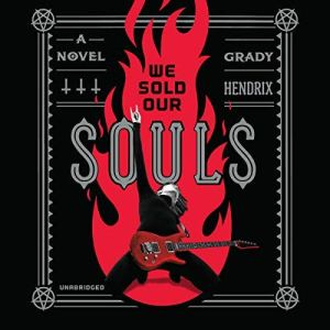 We Sold Our Souls audiobook cover art