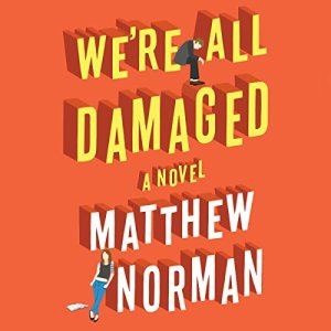 We're All Damaged audiobook cover art