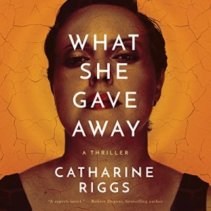 What She Gave Away audiobook cover art
