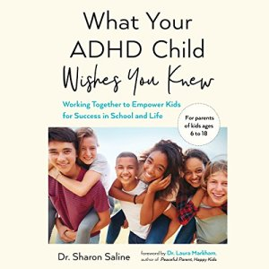 What Your ADHD Child Wishes You Knew audiobook cover art