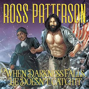 When Darkness Falls, He Doesn't Catch It audiobook cover art
