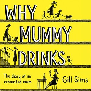 Why Mummy Drinks audiobook cover art