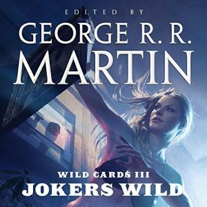 Wild Cards III: Jokers Wild audiobook cover art