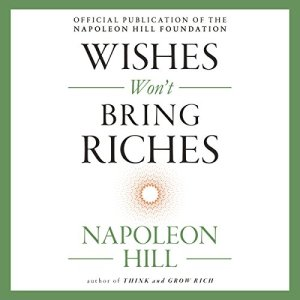 Wishes Won't Bring Riches audiobook cover art
