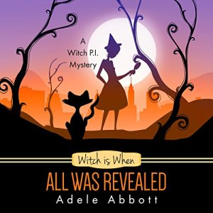 Witch Is When All Was Revealed audiobook cover art