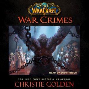 World of Warcraft: War Crimes audiobook cover art