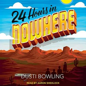 24 Hours in Nowhere audiobook cover art