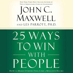 25 Ways to Win with People audiobook cover art