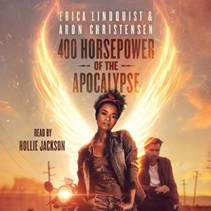 400 Horsepower of the Apocalypse audiobook cover art