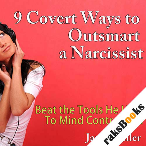 9 Covert Ways to Outsmart a Narcissist audiobook cover art